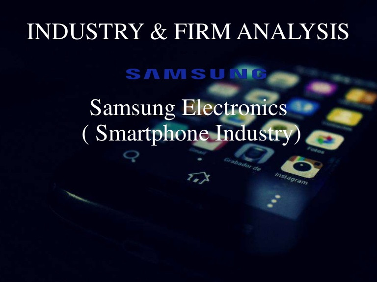 Samsung Mobile Manufacturing Industry
